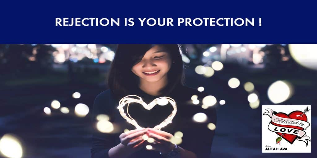 Rejection Is Your Protection! - Aleah Ava