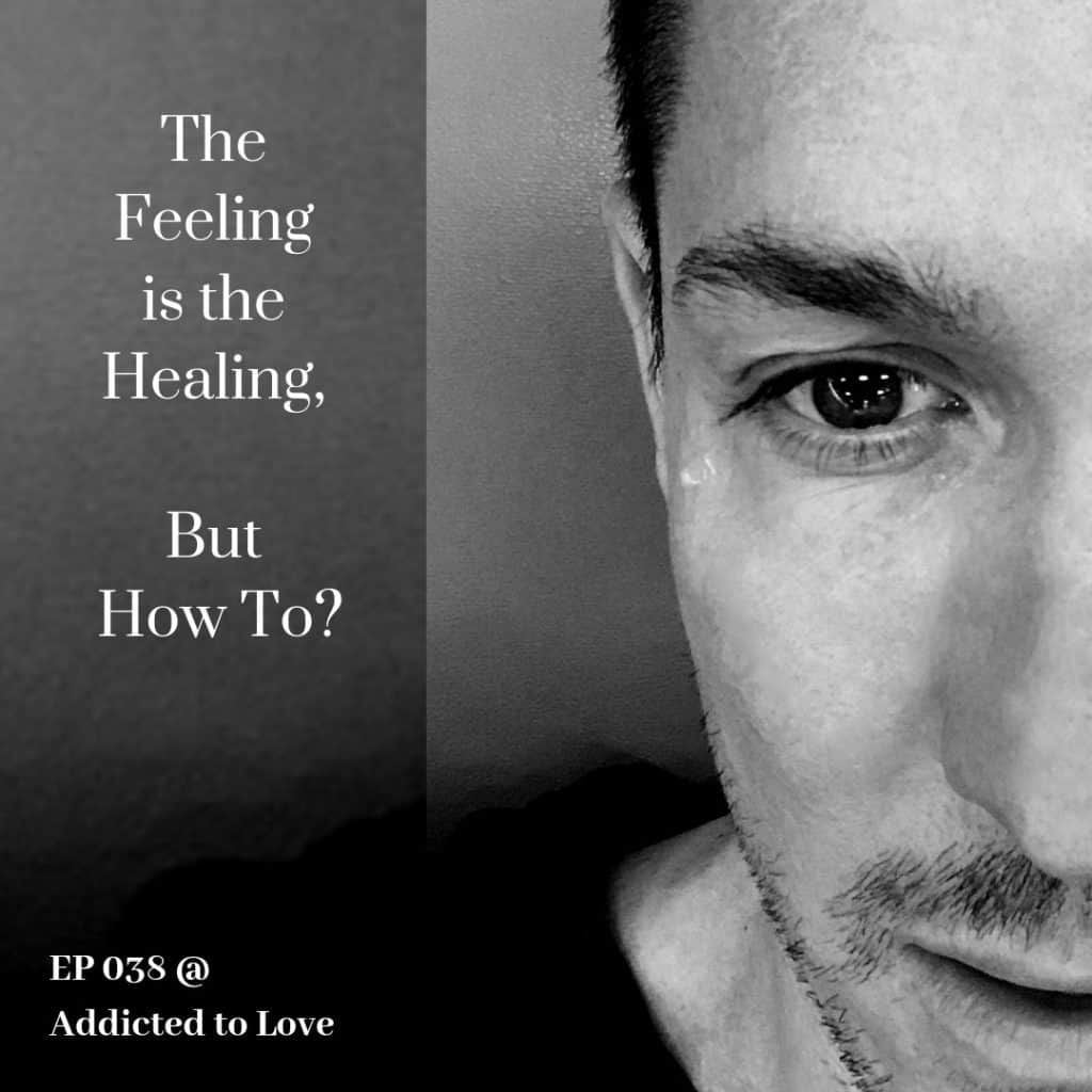 The Feeling Is The Healing - But How To? - Aleah Ava