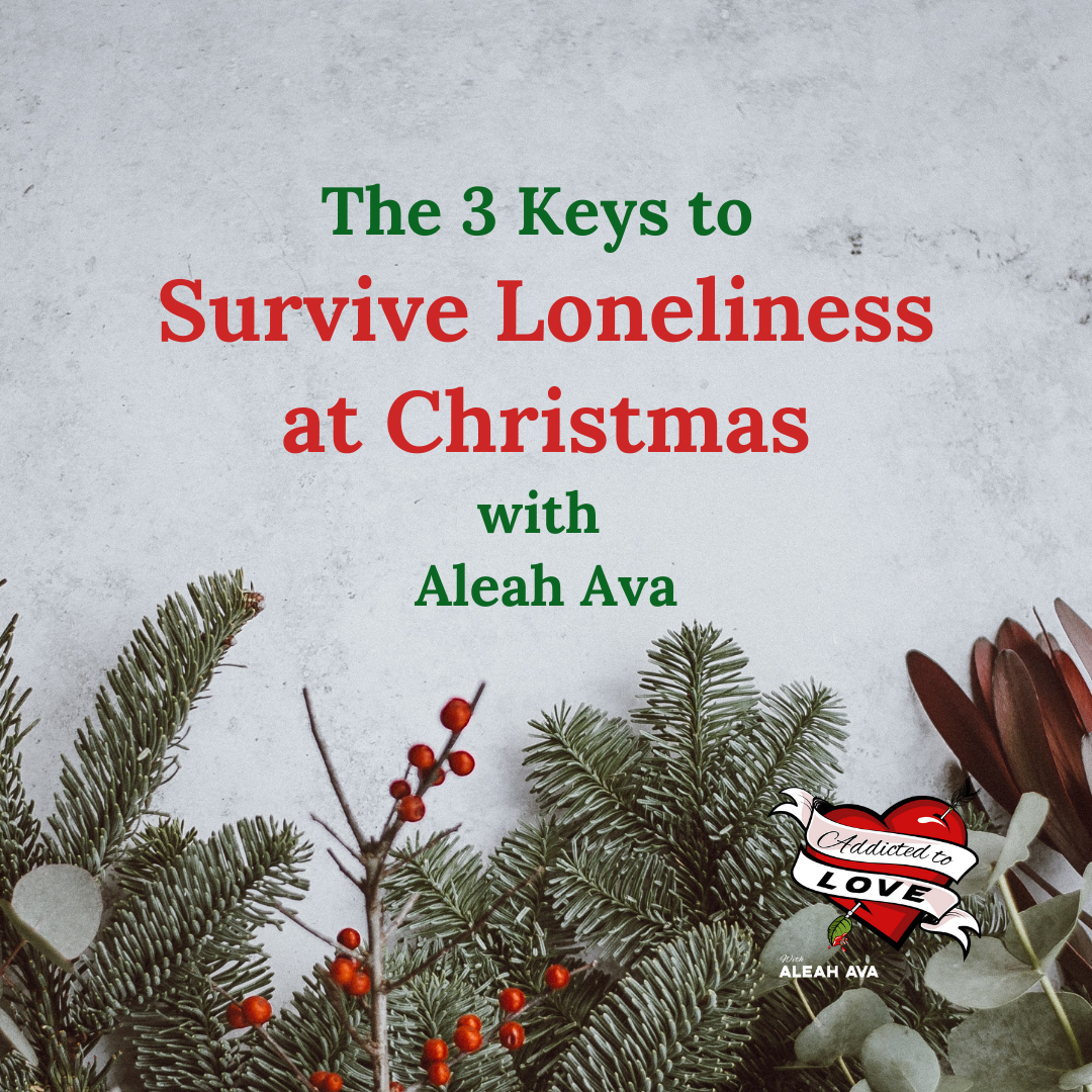 The 3 Keys to Surviving Loneliness at Christmas