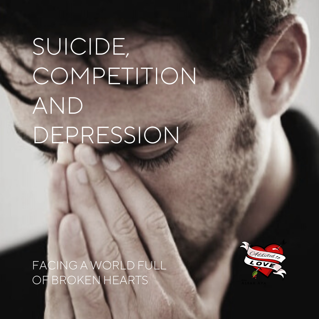 Suicide, Competition And Depression: Facing A World Full Of Broken Hearts
