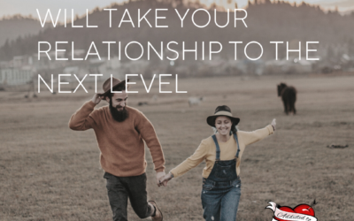 The Number One Thing That Will Take Your Relationship To The Next Level!
