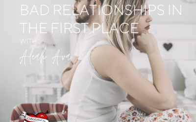 How Not To Enter Bad Relationships In The First Place