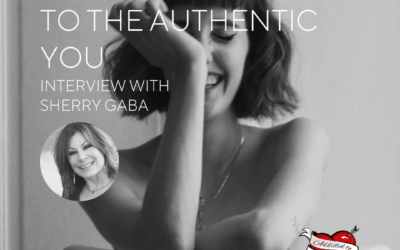 Waking Up To The Authentic You With Sherry Gaba