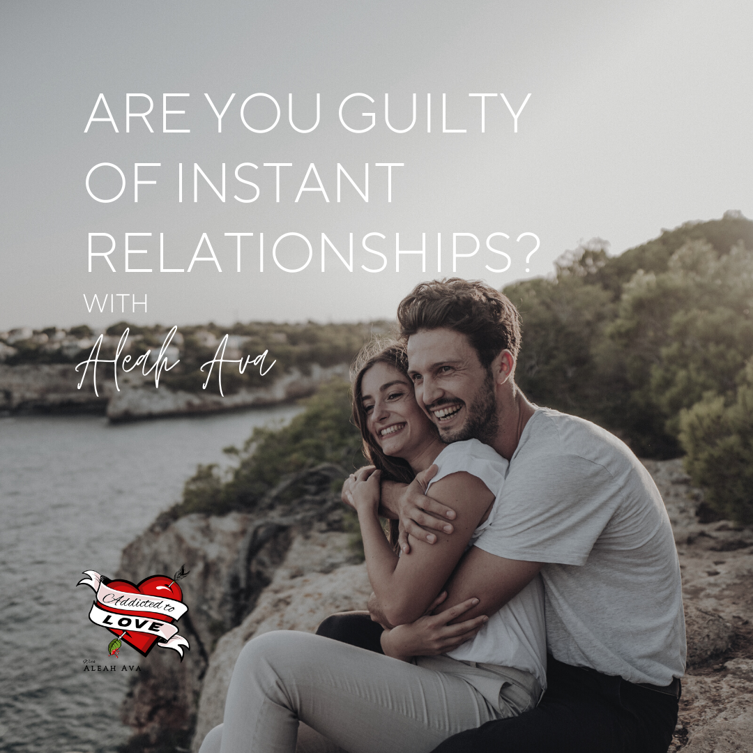 Are You Guilty Of Instant Relationships? The Sublime Art Of Ignoring Red Flags