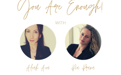 You Are Enough! Why We Feel Chronically Unworthy & How To Heal That For Good
