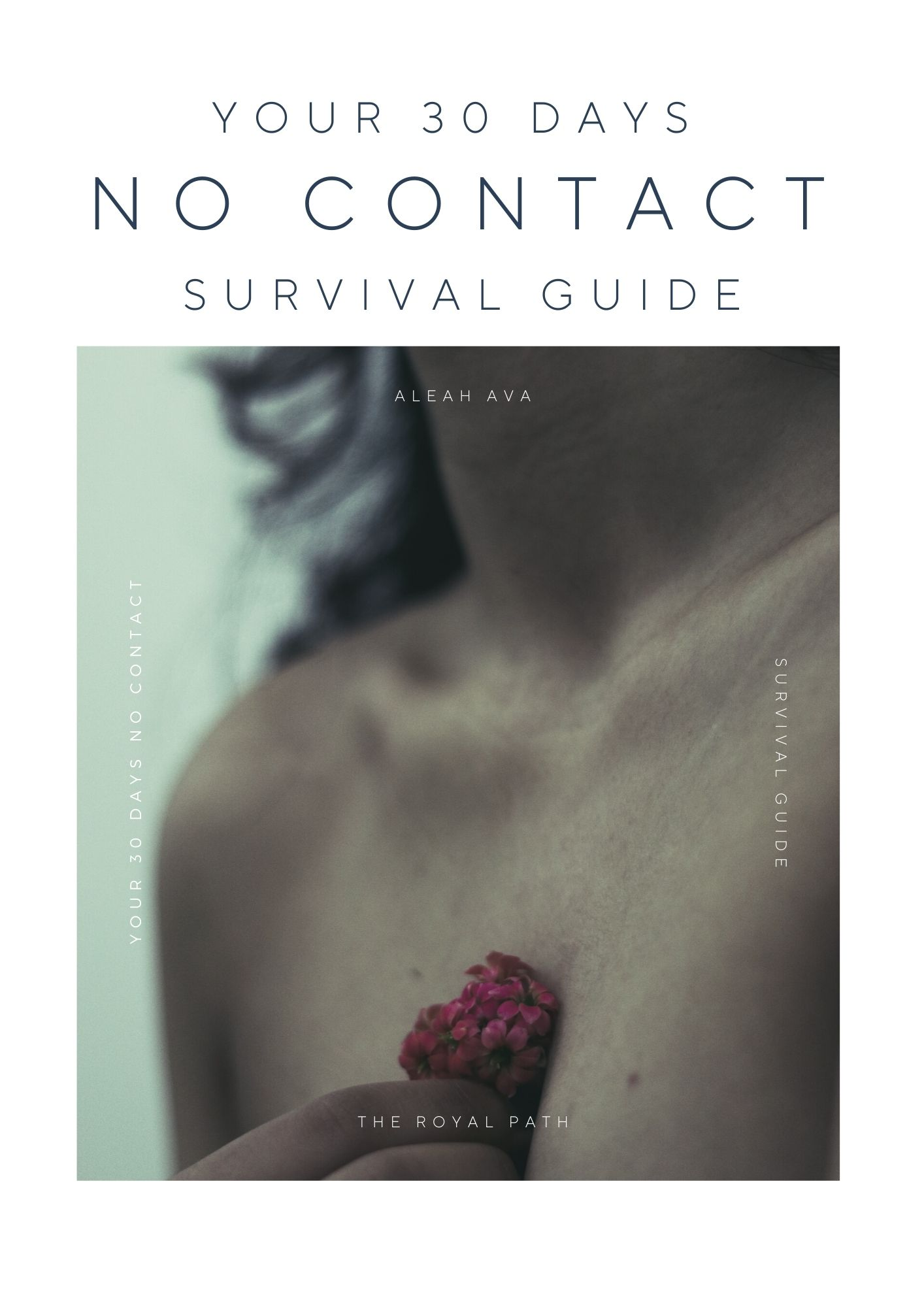 30 days no contact survival guide